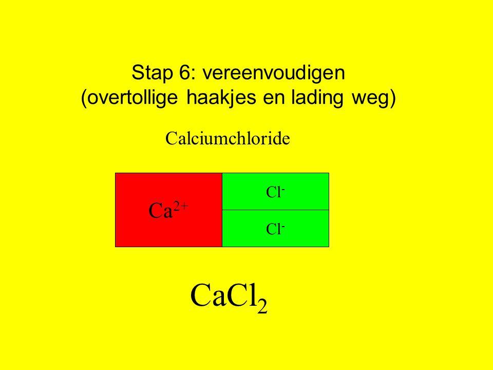 Stap 6: vereenvoudigen (overtollige haakjes en lading weg)