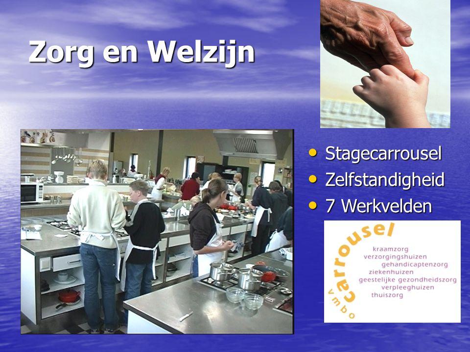 Zorg en Welzijn Stagecarrousel Zelfstandigheid 7 Werkvelden