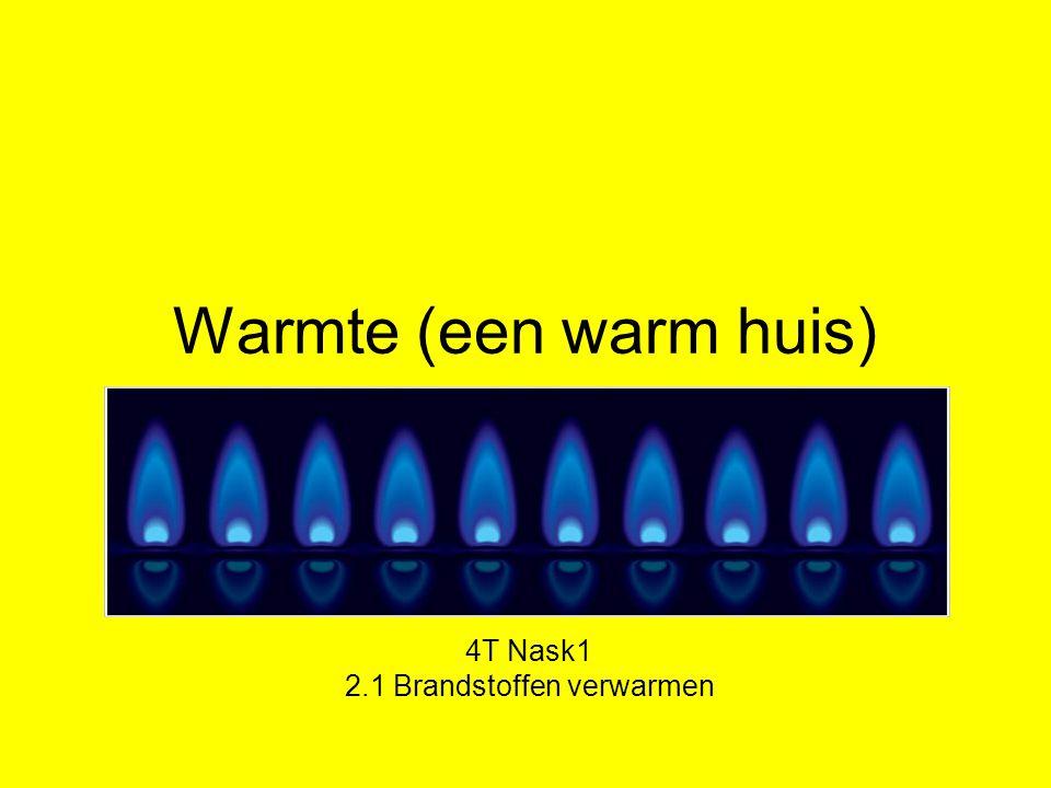 4T Nask1 2.1 Brandstoffen verwarmen