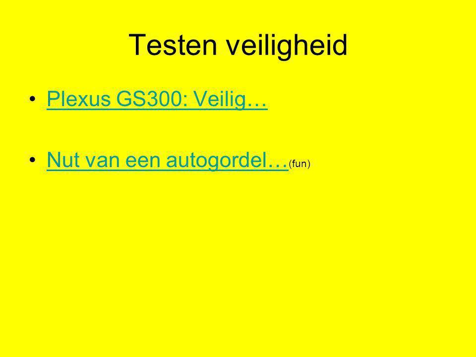 Testen veiligheid Plexus GS300: Veilig… Nut van een autogordel…(fun)