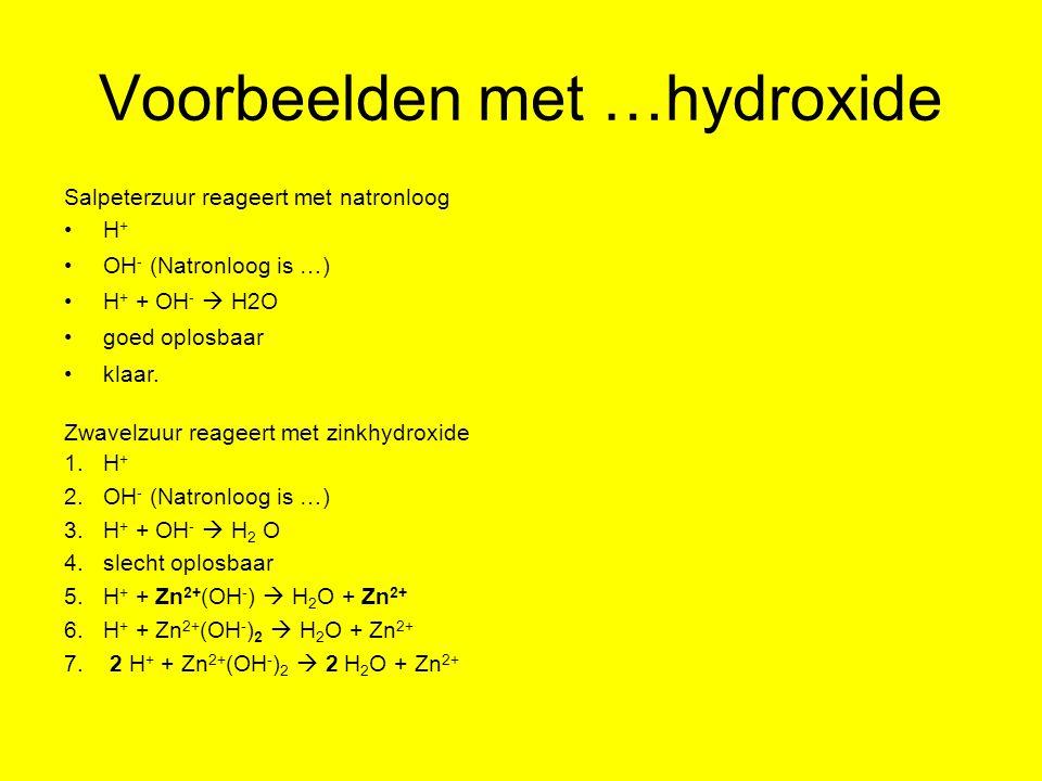 Voorbeelden met …hydroxide