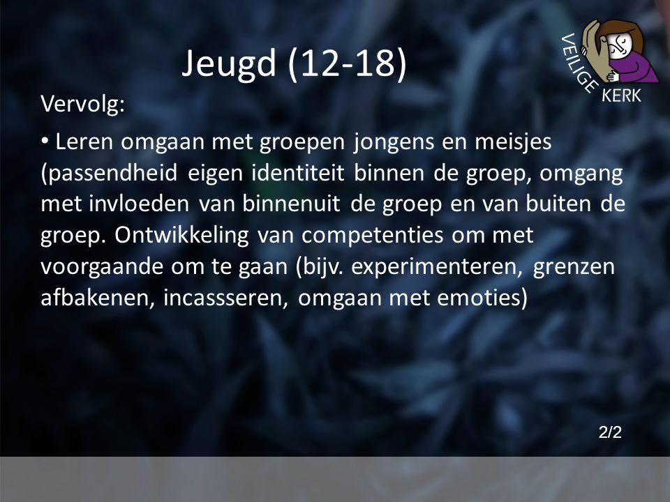 Jeugd (12-18) Vervolg: