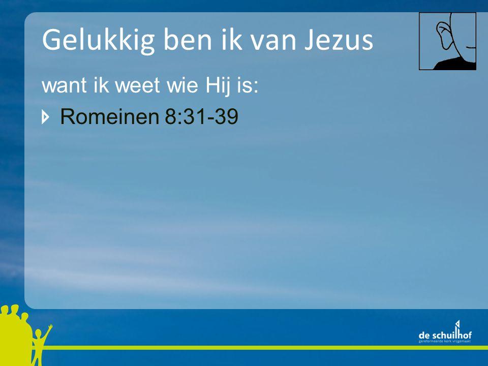 Gelukkig ben ik van Jezus