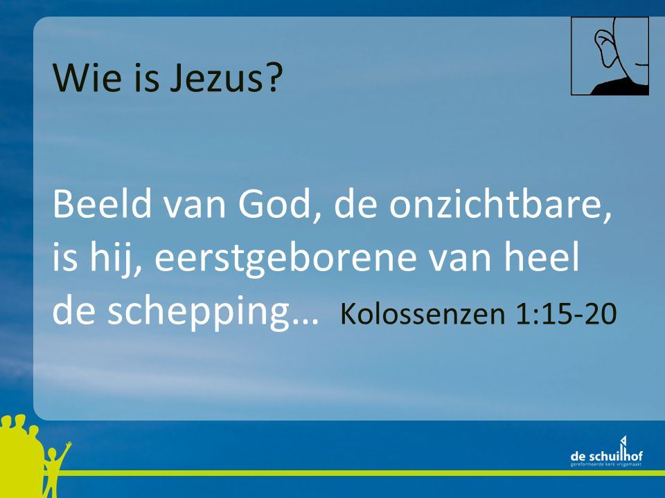 Wie is Jezus.