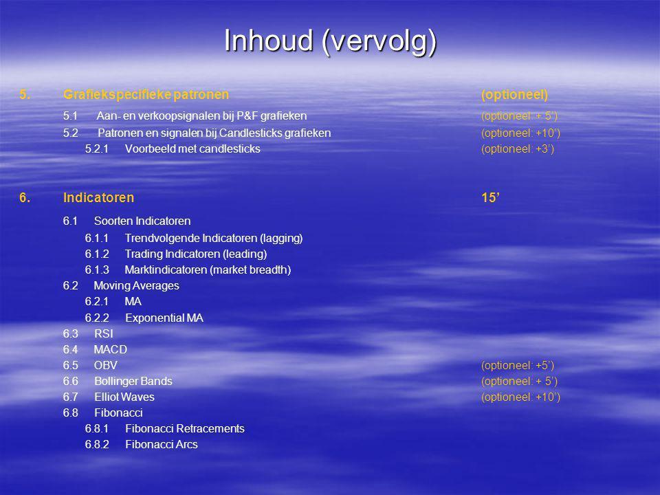 Inhoud (vervolg) 6.1 Soorten Indicatoren