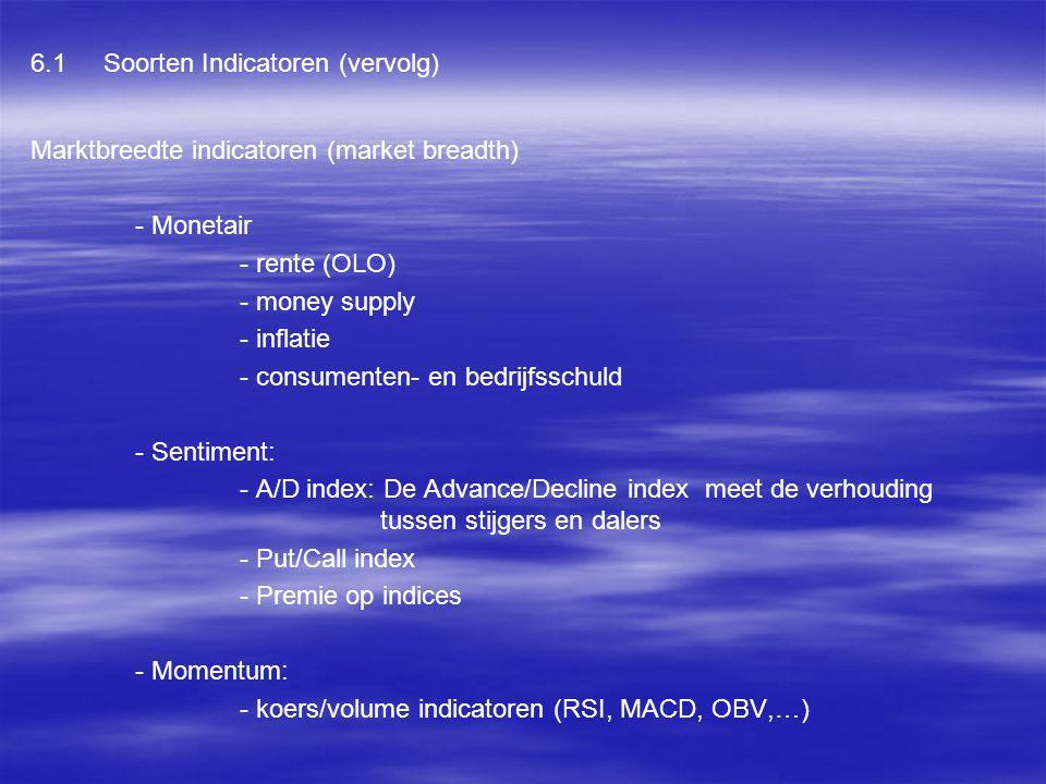 6.1 Soorten Indicatoren (vervolg)