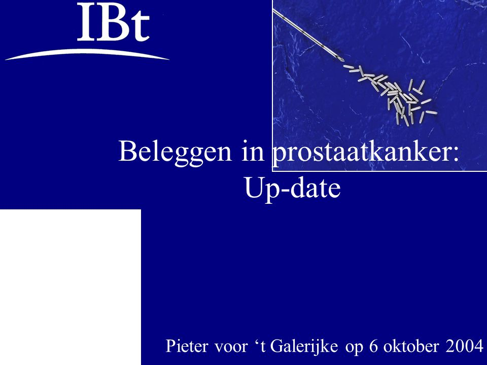 Beleggen in prostaatkanker: Up-date