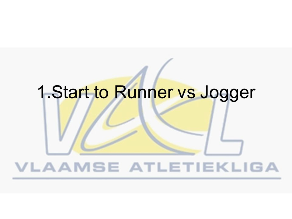 1.Start to Runner vs Jogger