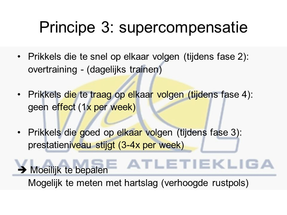 Principe 3: supercompensatie