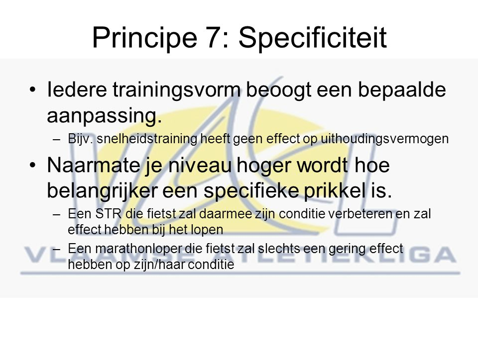 Principe 7: Specificiteit