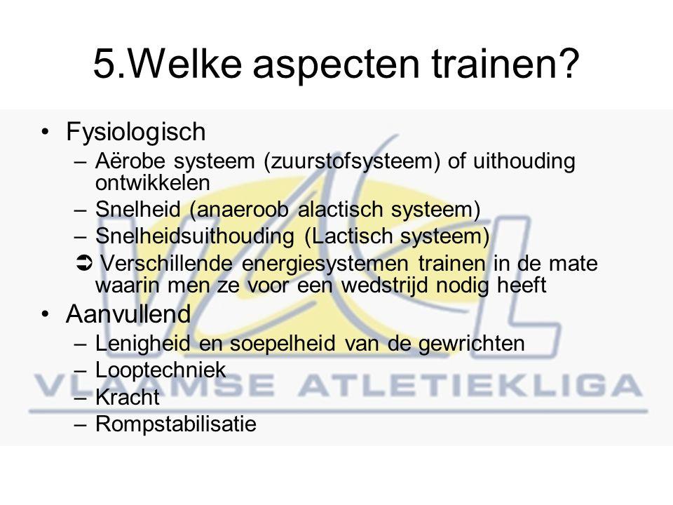 5.Welke aspecten trainen