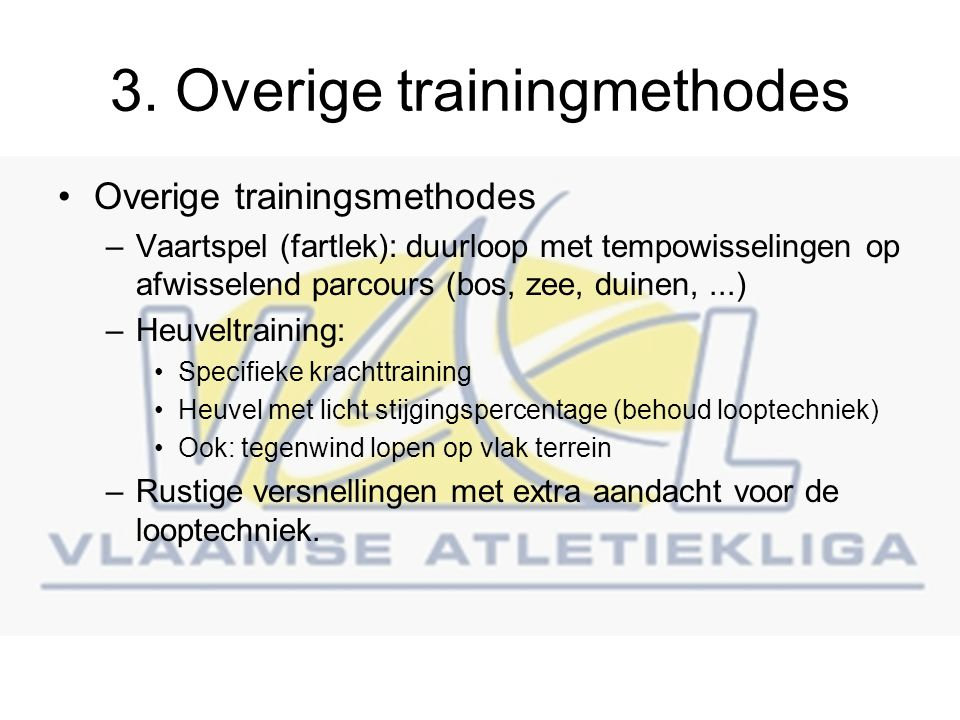 3. Overige trainingmethodes