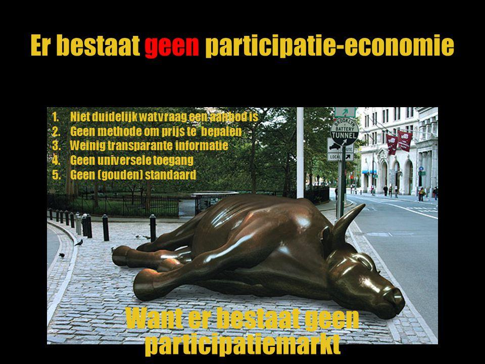 Er bestaat geen participatie-economie