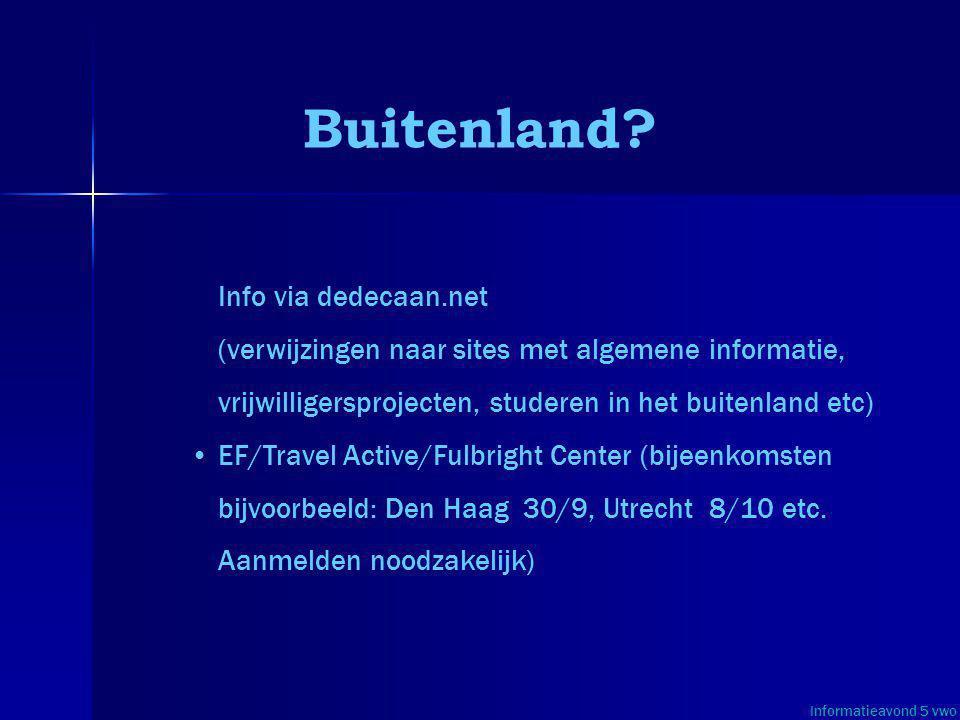 Buitenland Info via dedecaan.net (verwijzingen naar sites met algemene informatie, vrijwilligersprojecten, studeren in het buitenland etc)