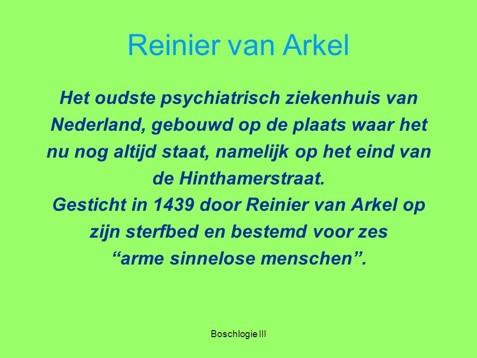 Reinier van Arkel Het oudste psychiatrisch ziekenhuis van