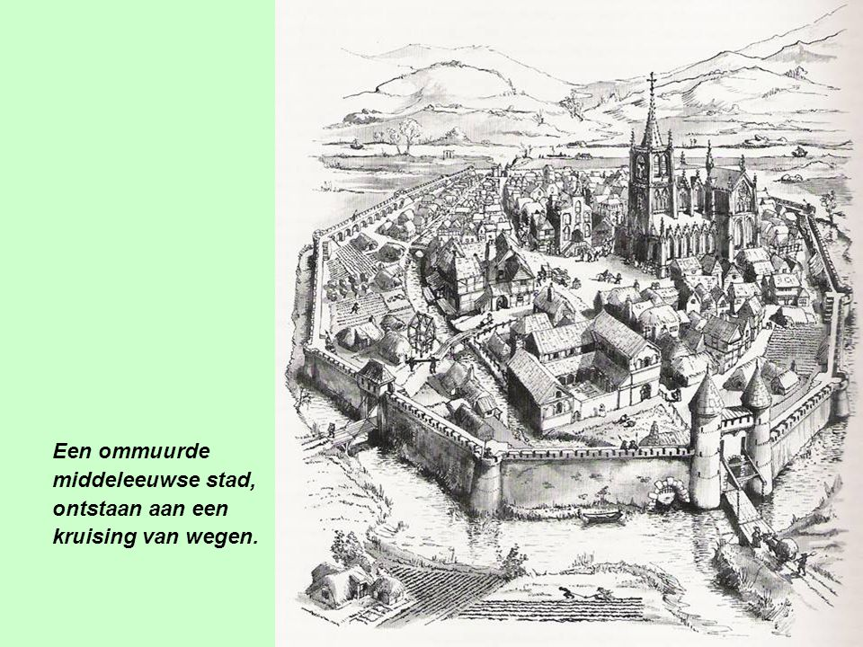 Een ommuurde middeleeuwse stad, ontstaan aan een kruising van wegen.