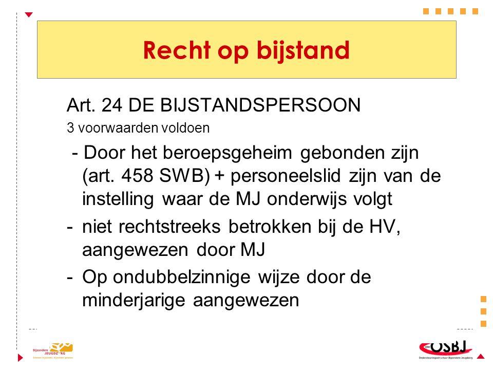 Recht op bijstand Art. 24 DE BIJSTANDSPERSOON