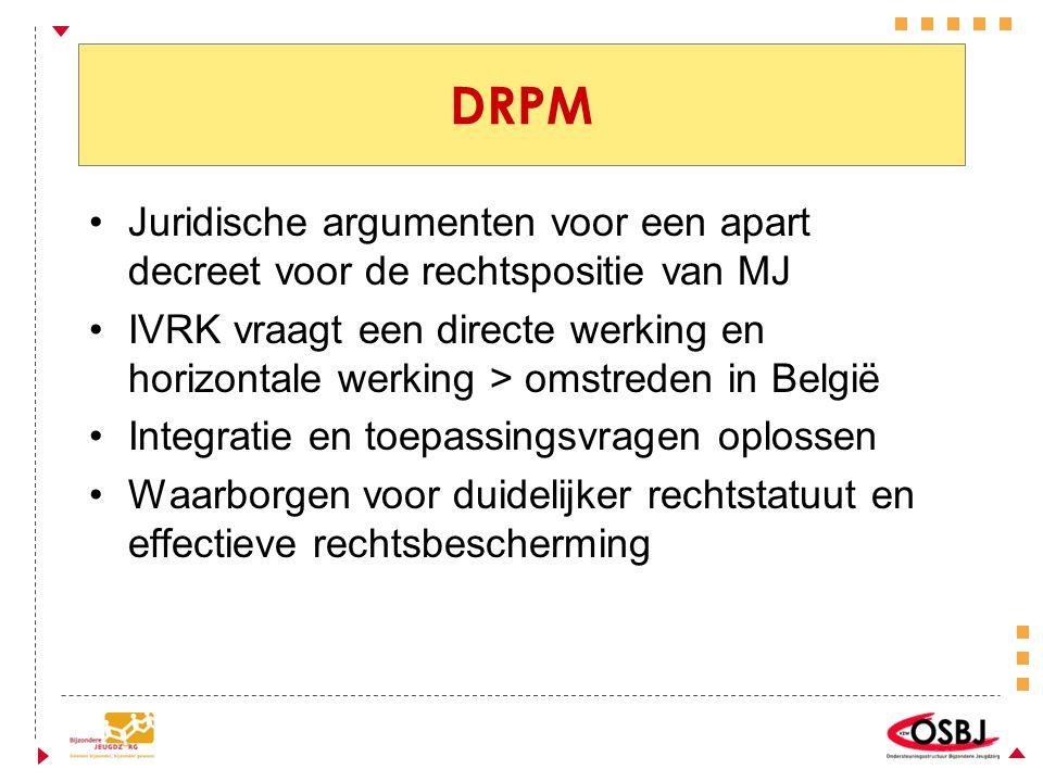 DRPM Juridische argumenten voor een apart decreet voor de rechtspositie van MJ.