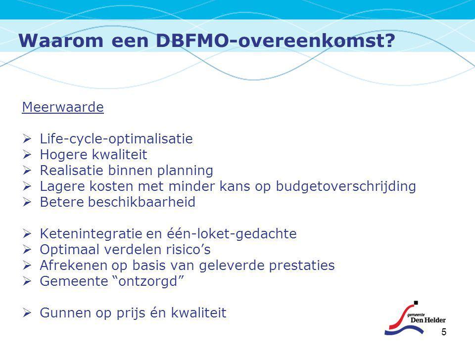 Waarom een DBFMO-overeenkomst