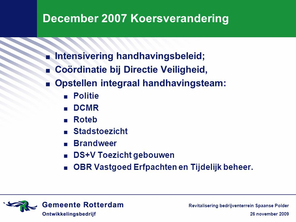 December 2007 Koersverandering