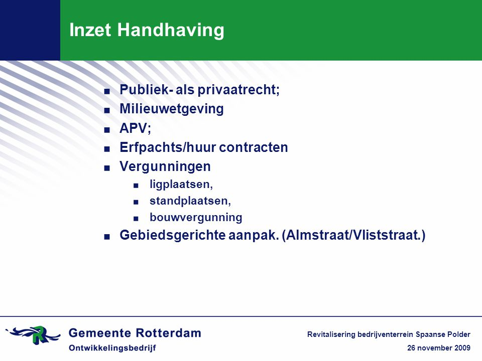Inzet Handhaving Publiek- als privaatrecht; Milieuwetgeving APV;