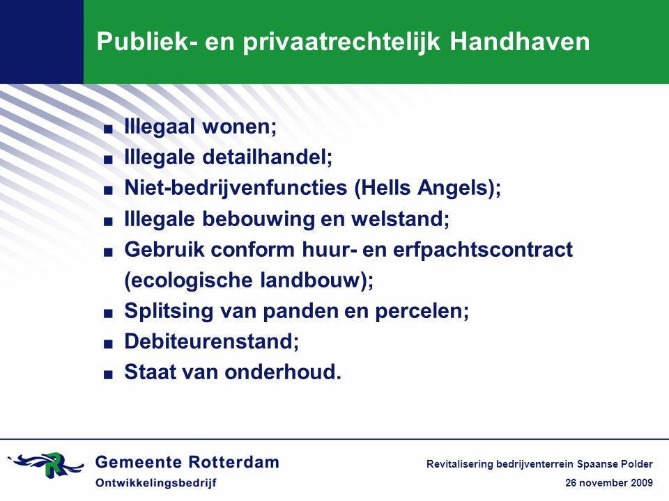 Publiek- en privaatrechtelijk Handhaven