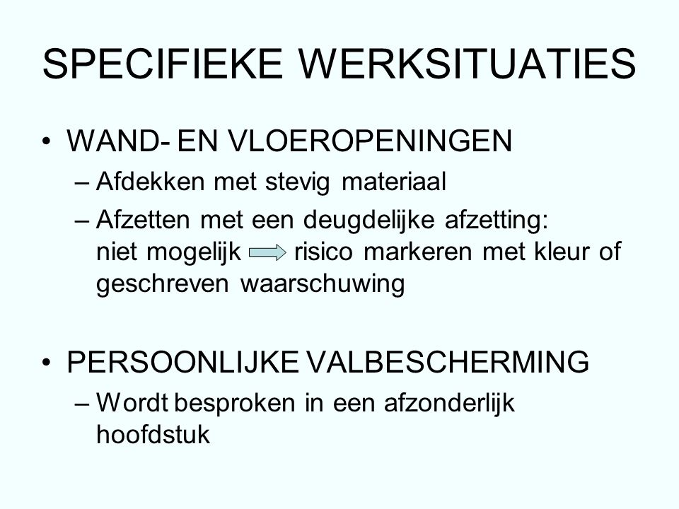 SPECIFIEKE WERKSITUATIES