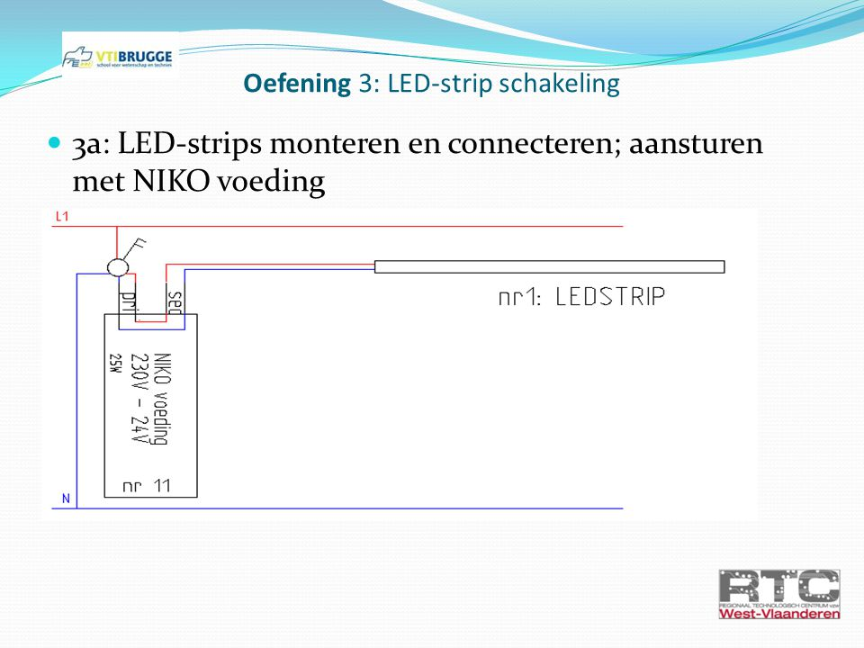 Oefening 3: LED-strip schakeling