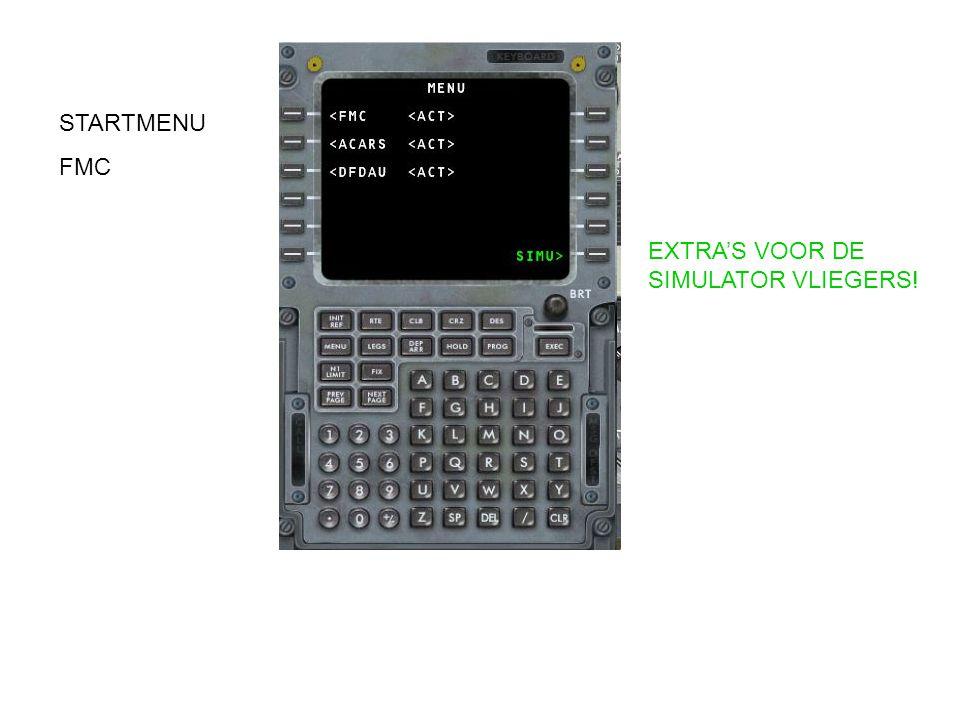 STARTMENU FMC EXTRA'S VOOR DE SIMULATOR VLIEGERS!