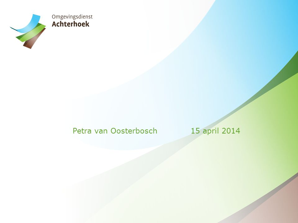 Petra van Oosterbosch 15 april 2014