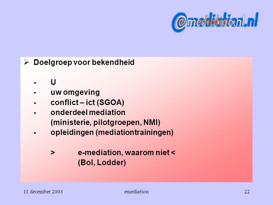 Doelgroep voor bekendheid - U - uw omgeving - conflict – ict (SGOA)