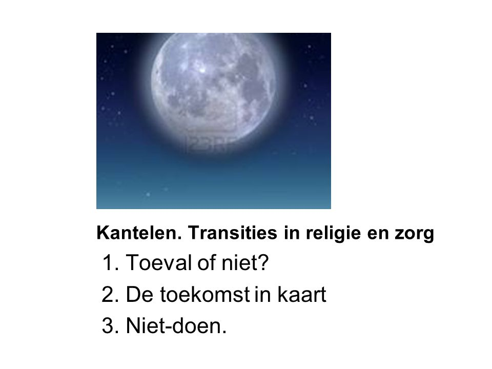 Kantelen. Transities in religie en zorg