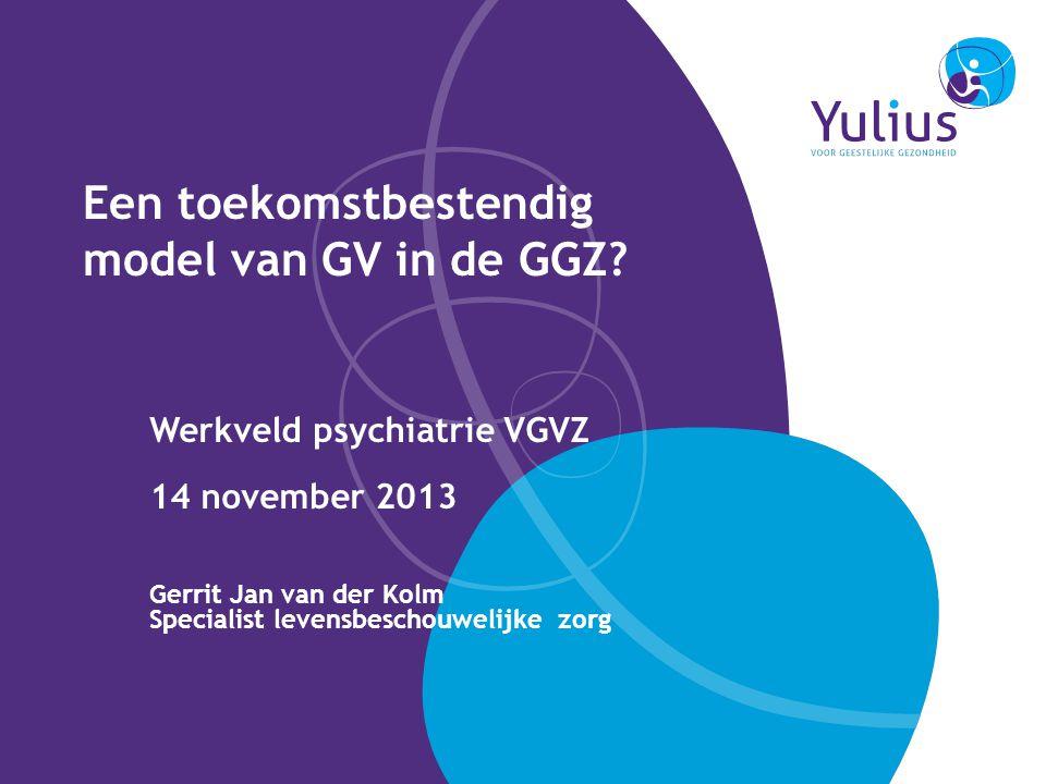 Een toekomstbestendig model van GV in de GGZ
