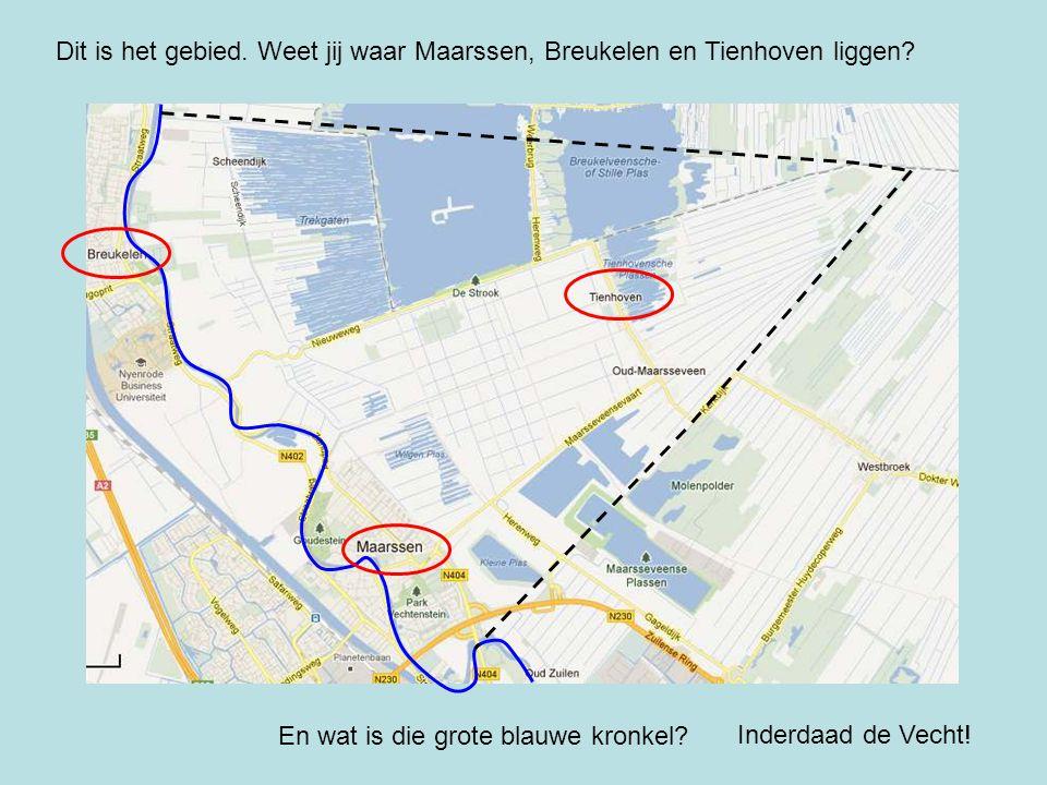 Dit is het gebied. Weet jij waar Maarssen, Breukelen en Tienhoven liggen