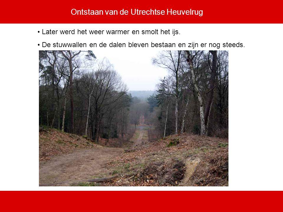 Ontstaan van de Utrechtse Heuvelrug