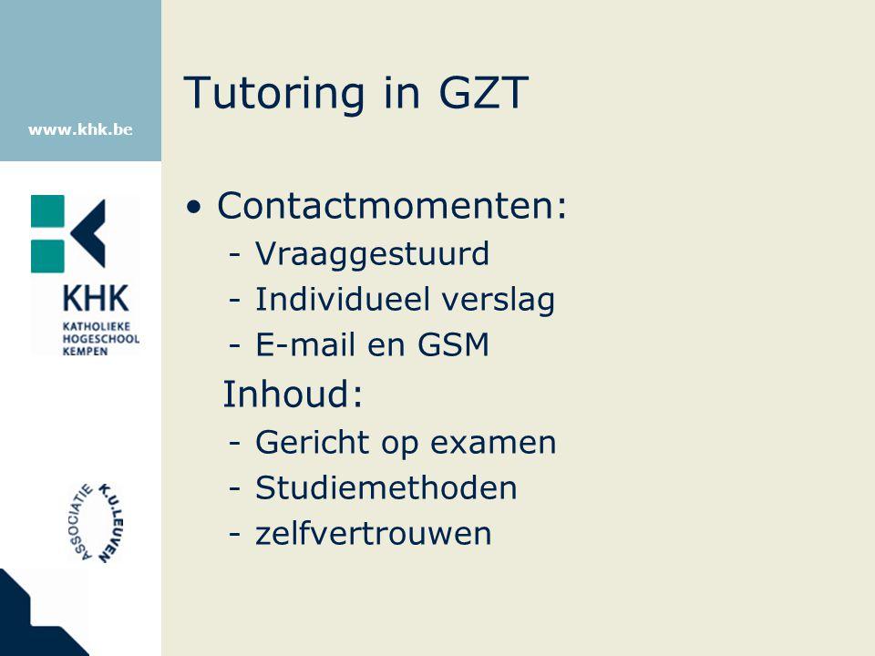 Tutoring in GZT Contactmomenten: Inhoud: Vraaggestuurd