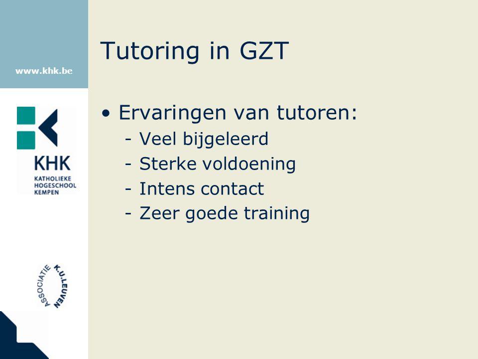 Tutoring in GZT Ervaringen van tutoren: Veel bijgeleerd