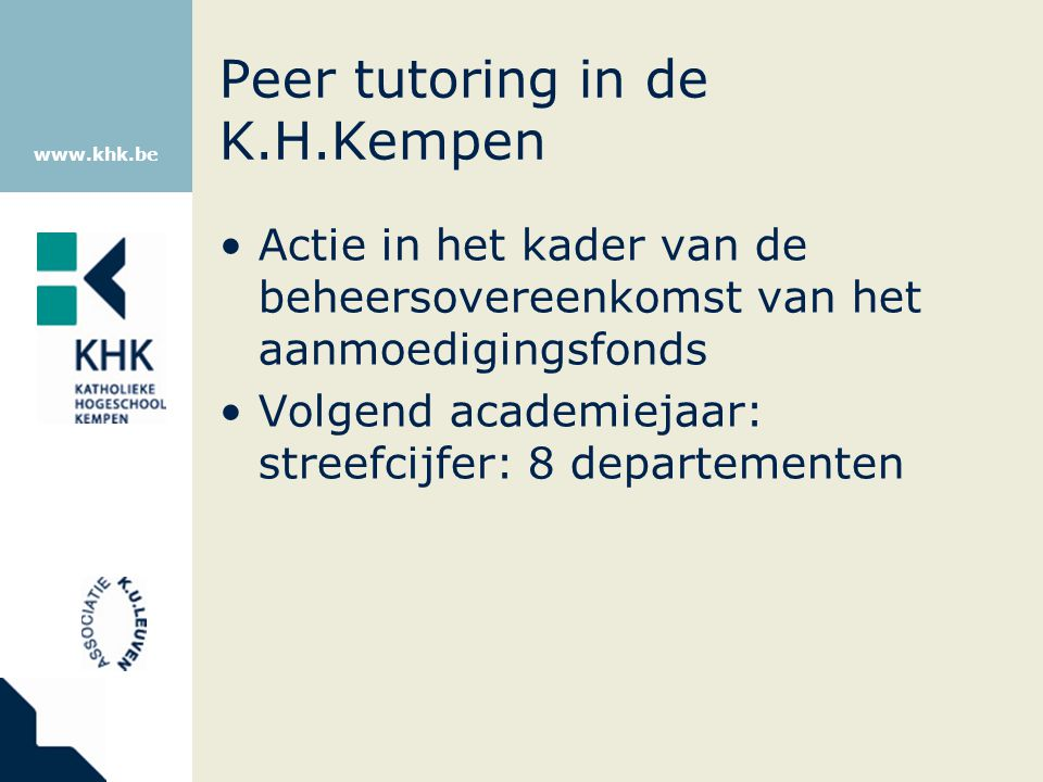 Peer tutoring in de K.H.Kempen