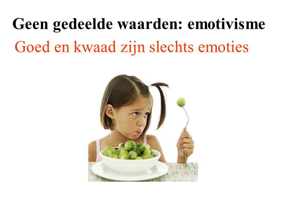 Geen gedeelde waarden: emotivisme