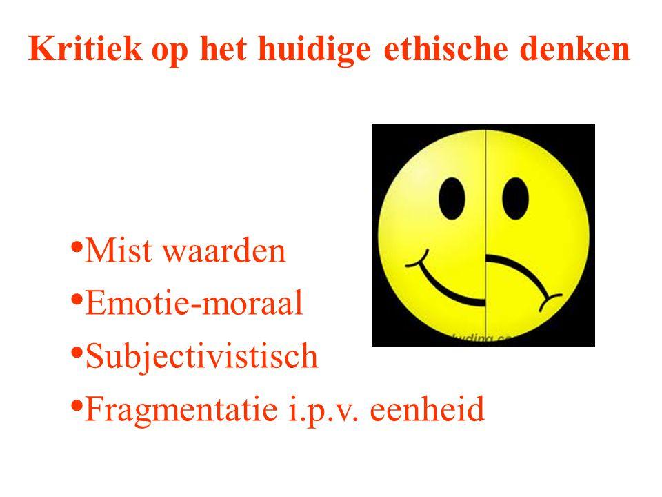 Kritiek op het huidige ethische denken