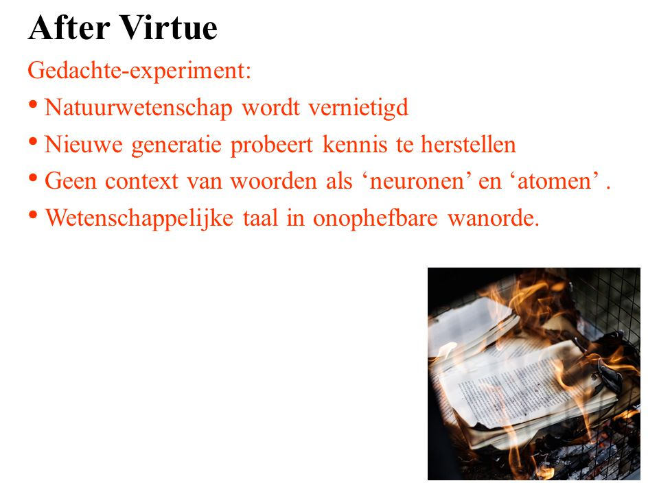 After Virtue Gedachte-experiment: Natuurwetenschap wordt vernietigd