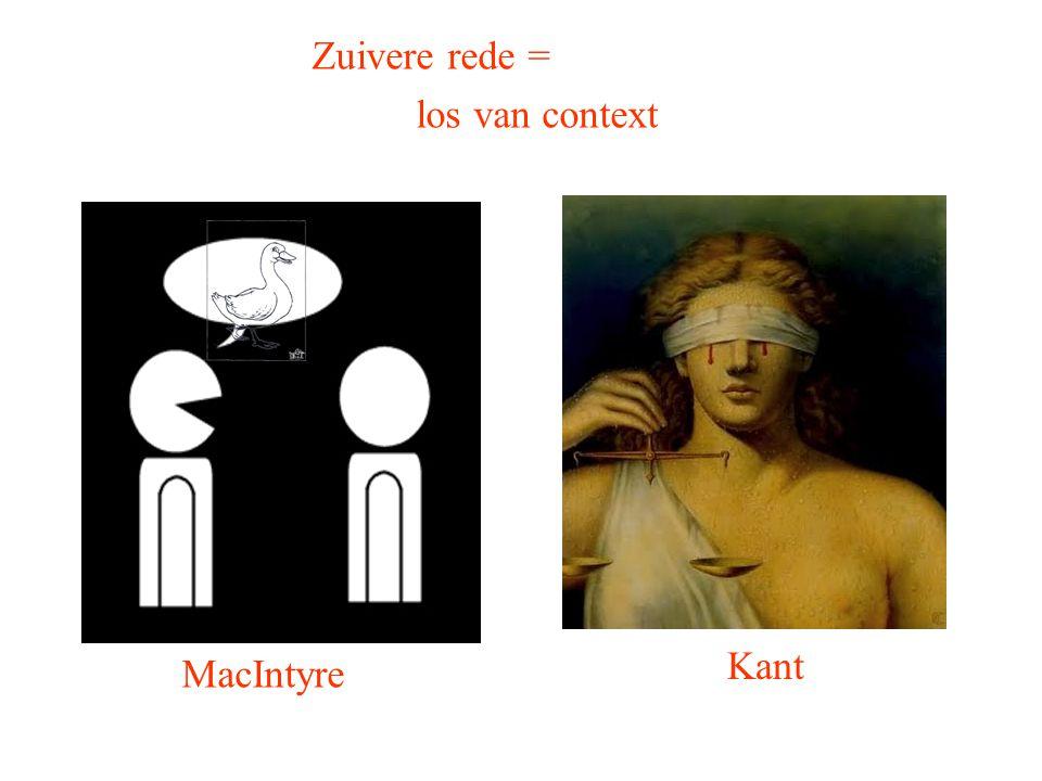 Zuivere rede = los van context Kant MacIntyre