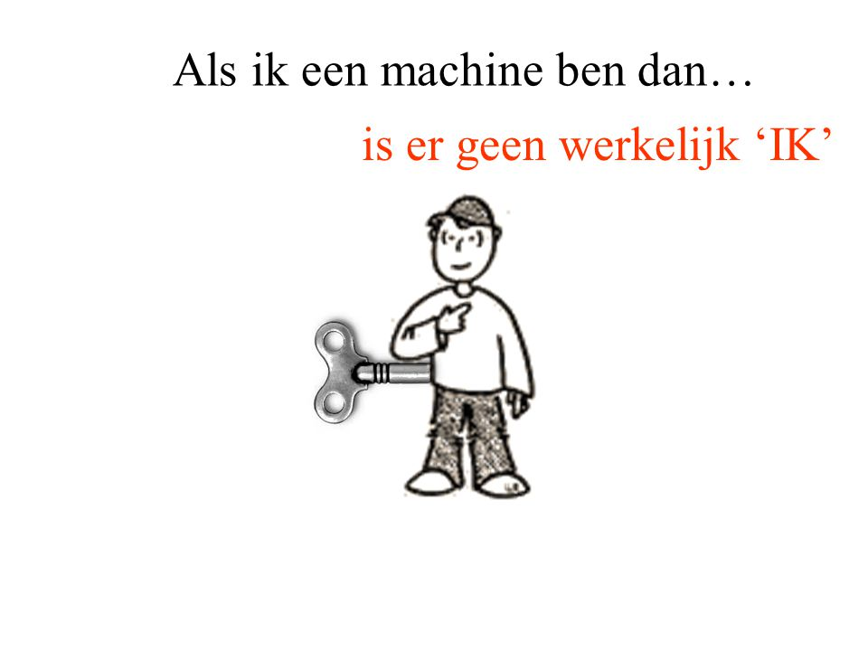 Als ik een machine ben dan…