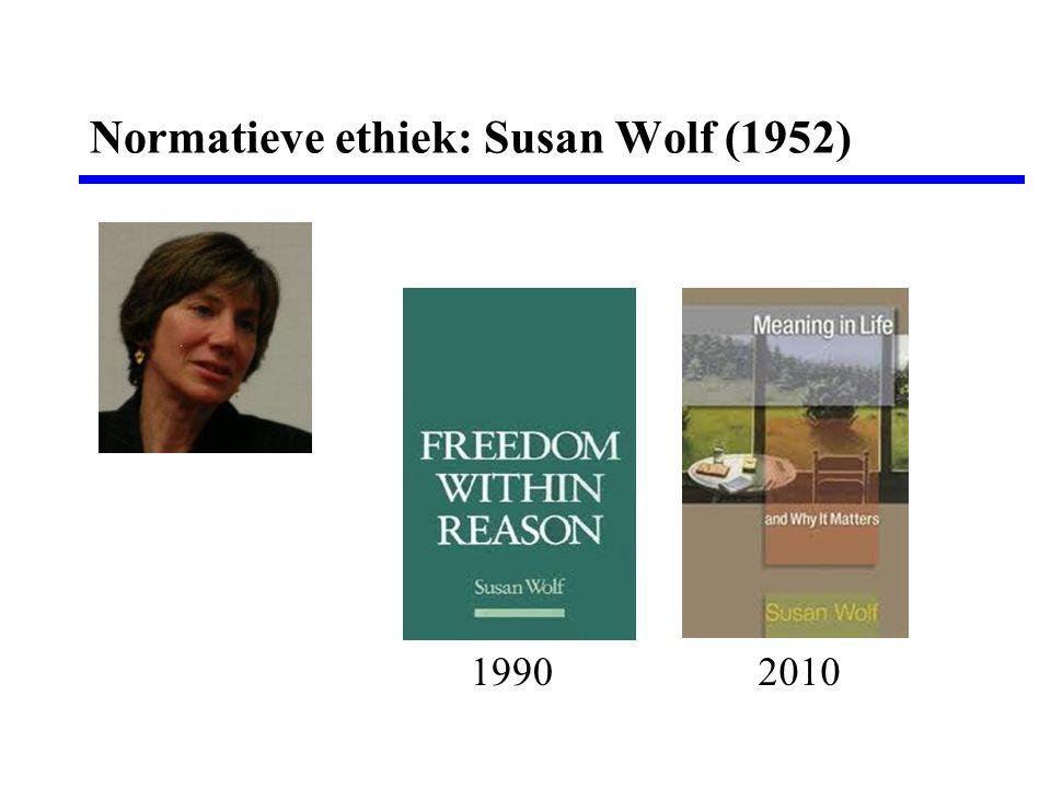Normatieve ethiek: Susan Wolf (1952)