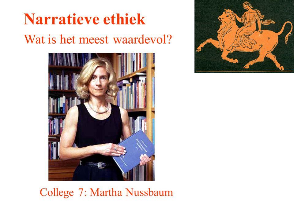 Narratieve ethiek Wat is het meest waardevol