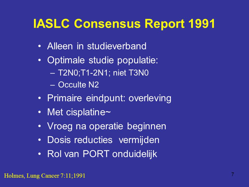 IASLC Consensus Report 1991
