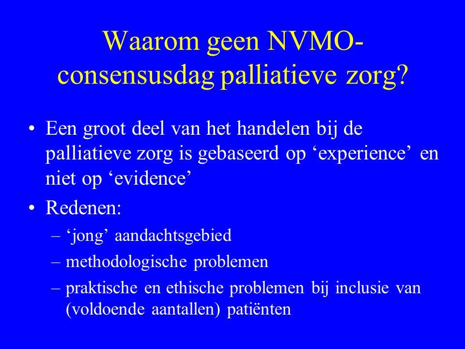 Waarom geen NVMO- consensusdag palliatieve zorg
