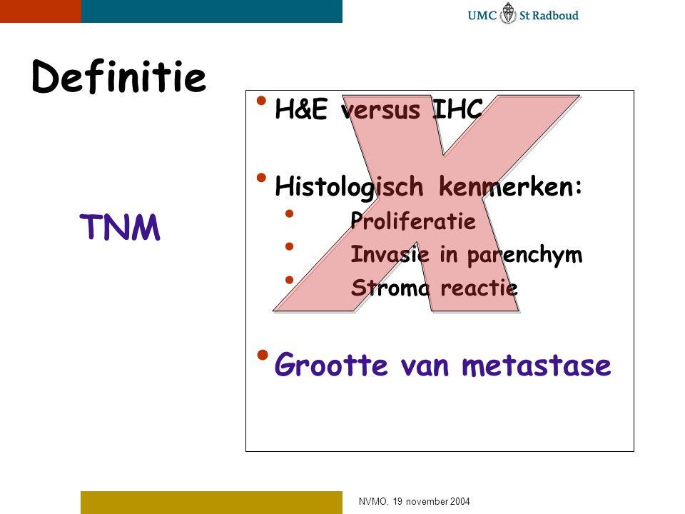 Definitie x TNM Grootte van metastase H&E versus IHC