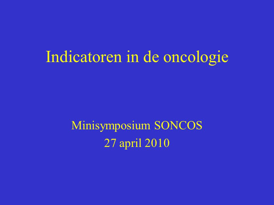 Indicatoren in de oncologie