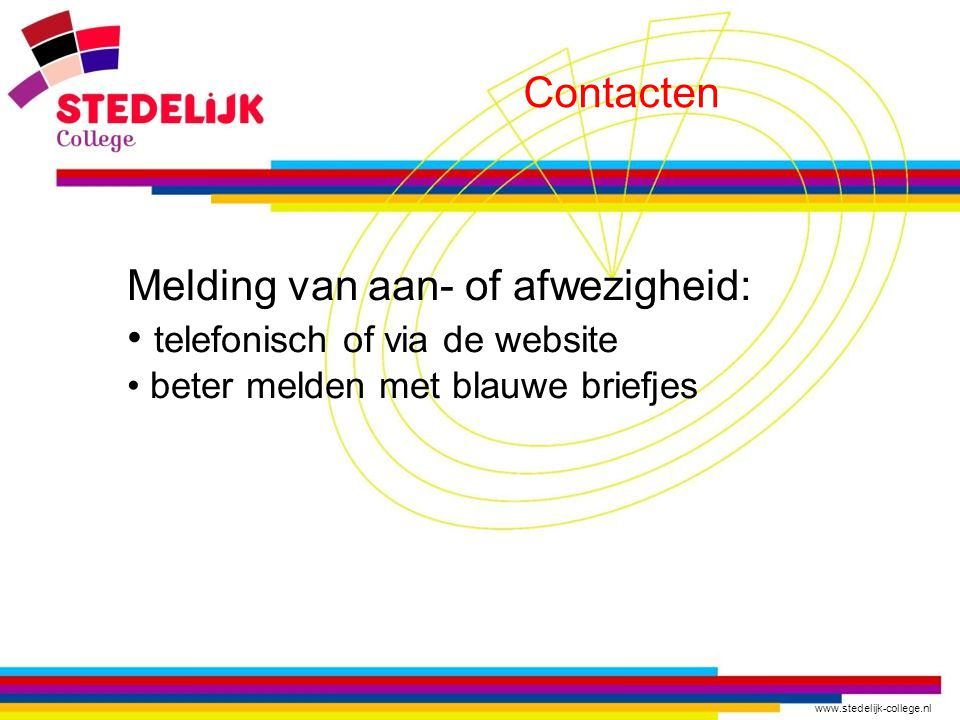 Melding van aan- of afwezigheid: telefonisch of via de website